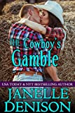 The Cowboys Gamble: Destined For Love Series