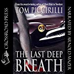 The Last Deep Breath | Tom Piccirilli