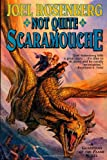 Not Quite Scaramouche: A Guardians of the Flame Novel (0312868979) by Rosenberg, Joel