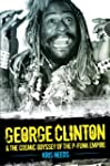 George Clinton & The Cosmic Odyssey o...