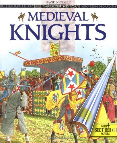 Medieval Knights (See Through History)