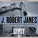 Gypsy Audiobook by Robert J. Janes Narrated by Jean Brassard