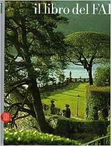Il Libro del Fai: Lucia Borromeo Dina: Amazon.com: Books