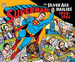 Download Superman: The Silver Age Newspaper Dailies Volume 1