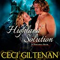 Highland Solution Audiobook by Ceci Giltenan Narrated by Paul Woodson