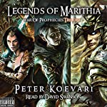 Legends of Marithia: War of PropheciesTrilogy | Peter Koevari