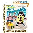 Where the Pirates Arrgh! (SpongeBob SquarePants) (Little Golden Book)