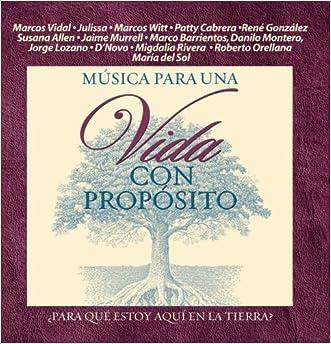 Musica para una Vida con Proposito (Spanish Edition)