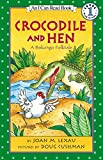 img - for Crocodile and Hen: A Bakongo Folktale (I Can Read Level 1) book / textbook / text book