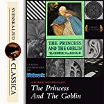 The Princess and the Goblin | George MacDonald