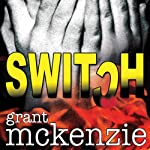 Switch | Grant McKenzie