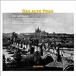 Das alte Prag | Max Brod,Jaroslav Hasek,Franz Kafka