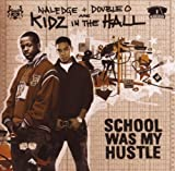 School Was My Hustle Kidz In The Hall