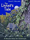 img - for The Linnet's Tale (A Mouse Story for Grownups) (The Tottensea Series) book / textbook / text book