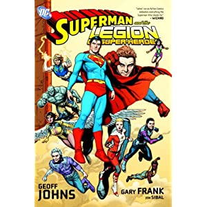 Superman and the Legion of Super-Heroes Geoff Johns and Gary Frank