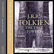 The Two Towers: The Lord of the Rings, Book 2 (       UNABRIDGED) by J. R. R. Tolkien Narrated by Rob Inglis