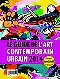 echange, troc Nicolas Chenus, Collectif - Le guide de l'art contemporain urbain