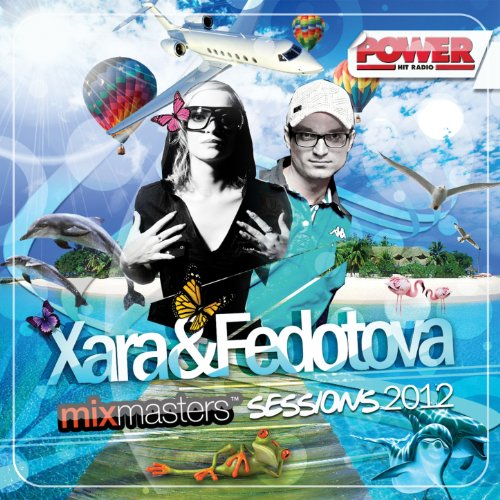 VA-Xara and Fedotova Mixmasters Sessions 2012-CD-FLAC-2012-WRE Download
