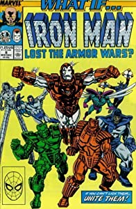 What If? #8 : What If Iron Man Lost the Armor Wars? (Marvel Comics) by Danny Fingeroth and Greg Capullo