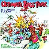 Ultimate Bass Trax 3 DJ Madness & Dr Boom