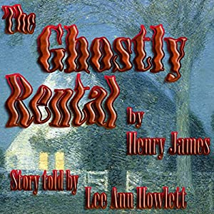 The Ghostly Rental | [Henry James]