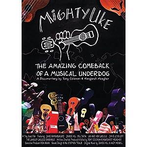 Hal Leonard Mighty Uke - The Amazing Comeback Of A Musical Underdog DVD (Standard)