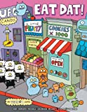 img - for Uglydoll: Eat Dat!: Eat Dat! book / textbook / text book