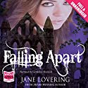 Falling Apart (       UNABRIDGED) by Jane Lovering Narrated by Geraldine Sharrock