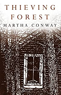 Thieving Forest by Martha Conway ebook deal