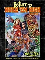 Return to Nuke 'Em High Volume 1 [HD]