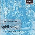 Spirit Singer | Edward Willett
