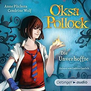 Die Unverhoffte (Oksa Pollock 1) Hörbuch