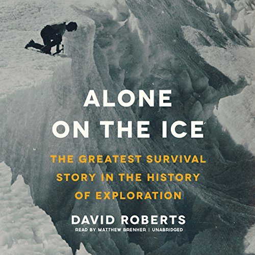 Download Alone on the Ice: The Greatest Survival Story in the History of Exploration