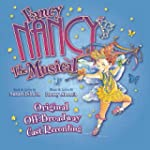 Fancy Nancy: The Musical (Original Of...