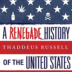 A Renegade History of the United States Audiobook