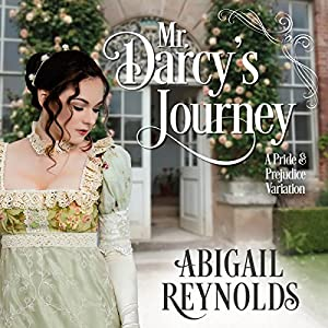 Mr. Darcy's Journey Audiobook
