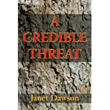 A Credible Threat (The Jeri Howard Series) ~ Janet Dawson