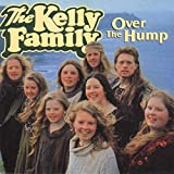 Songtexte von The Kelly Family - Over the Hump