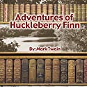 The Adventures of Huckleberry Finn Audiobook by Mark Twain Narrated by Dick Hill