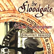 The Floodgate: Forgotten Realms: Counselors & Kings, Book 2 | Elaine Cunningham