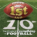 Gary Gramling Sports Illustrated Kids 1st and 10: Top 10 Lists of Everything in Football