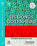 img - for Donos do Dinheiro: Os Banqueiros Que Quebraram O M (Em Portugues do Brasil) book / textbook / text book