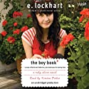 The Boy Book: A Ruby Oliver Quartet Novel (       UNABRIDGED) by E. Lockhart Narrated by Kirsten Potter