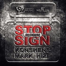 Stop Sign Riddim [Explicit]