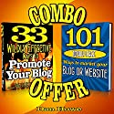 2 for 1 Blog & Website Promotion Combo Deal: 33 Wildly Effective Ways to Promote Your Blog + 101 Totally Free Ways to Promote Your Website or Blog Audiobook by Dan Howe Narrated by Eddie Frierson