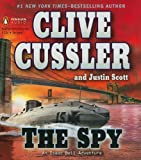 The Spy (Isaac Bell Adventures)