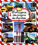 Imagerie des engins de chantier L'