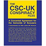 echange, troc The CSC-UK Conspiracy files - A Concerted Agreement for the Genocide of Scousers