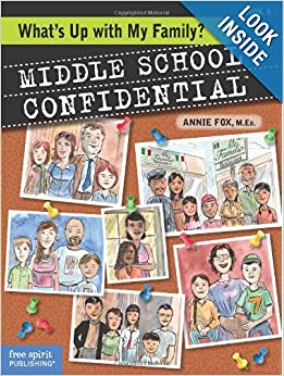 What's Up with My Family? (Middle School Confidential): Annie Fox M.Ed ...