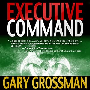 Executive Command | [Gary Grossman]